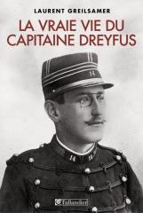 la vraie vie du capitaine dreyfus,laurent greilsamer,dreyfus