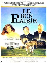 Le Bon Plaisir, francis girod, deneuve, serrault, trintignant, michel auclair,hippolyte girardot,