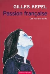 passion française,les voix des cités,gilles kepel