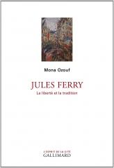 jules ferry,la liberté et la tradition,mona ozouf