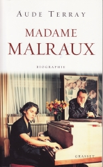 madame malraux,aude terray,madeleine malraux,malraux