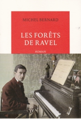 Les Forêts de Ravel, Michel Bernard, Ravel