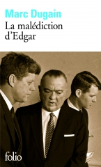 la malédiction d'edgar,marc dugain,edgar hoover