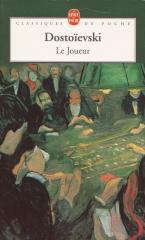 Le Joueur, Dostoïevski