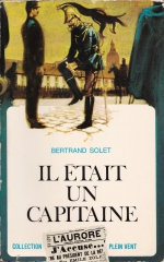 Il était un capitaine, Bertrand Solet