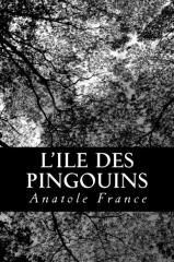 anatole france,l'ile des pingouins
